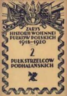 Zarys historji wojennej 2-go Pułku Strzelców Podhalańskich