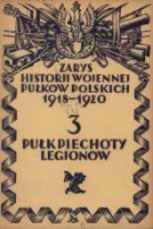 Zarys historji wojennej 3-go Pułku Piechoty Legjonów