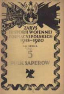 Zarys historji wojennej 5-go Pułku Saperów
