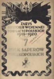 Zarys historji wojennej 7-go Pułku Saperów Wielkopolskich