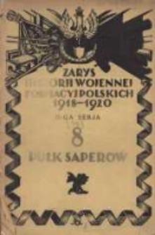 Zarys historji wojennej 8-go Pułku Saperów