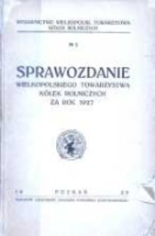 Sprawozdanie Wielkopolskiego Towarzystwa Kółek Rolniczych za rok 1927