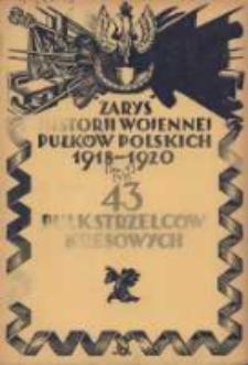 Zarys historji wojennej 43-go Pułku Strzelców Kresowych