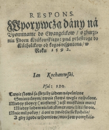 Respons w porywczą dany na upominanie do ewangelikow o zburzeniu zboru Krakowskiego: y na przestrogę do Katholikow od Kogoś ucźyniona w roku 1592