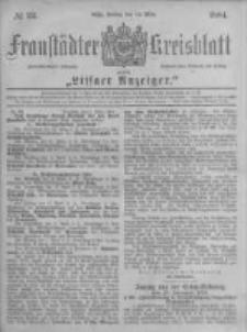 Fraustädter Kreisblatt. 1884.03.14 Nr22