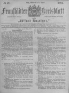 Fraustädter Kreisblatt. 1884.04.02 Nr27