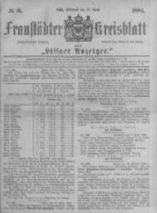 Fraustädter Kreisblatt. 1884.04.16 Nr31