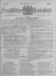Fraustädter Kreisblatt. 1884.05.07 Nr37