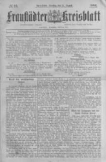 Fraustädter Kreisblatt. 1884.08.12 Nr65