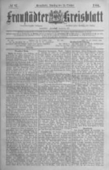Fraustädter Kreisblatt. 1884.10.28 Nr87