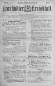 Fraustädter Kreisblatt. 1884.11.04 Nr89