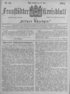 Fraustädter Kreisblatt. 1884.05.16 Nr40