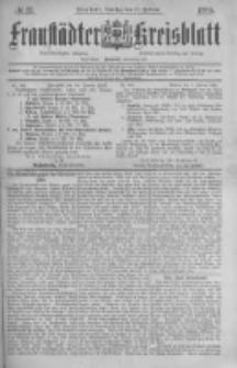 Fraustädter Kreisblatt. 1885.02.10 Nr12