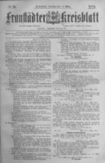 Fraustädter Kreisblatt. 1885.03.10 Nr20