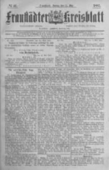 Fraustädter Kreisblatt. 1885.05.22 Nr41