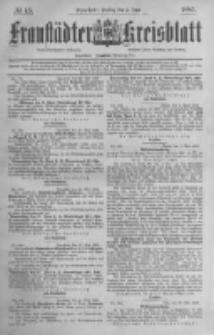 Fraustädter Kreisblatt. 1885.06.05 Nr45