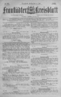 Fraustädter Kreisblatt. 1885.07.31 Nr61