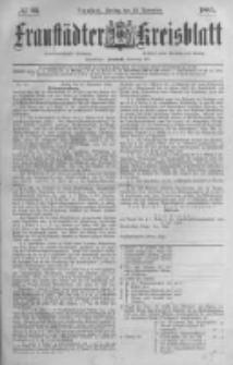Fraustädter Kreisblatt. 1885.11.20 Nr93