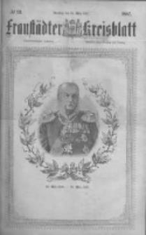 Fraustädter Kreisblatt. 1887.03.22 Nr23