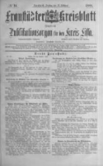 Fraustädter Kreisblatt. 1888.02.17 Nr14