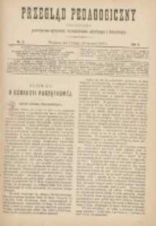 Przegląd Pedagogiczny:czasopismo poświęcone sprawom wychowania szkolnego i domowego 1887.02.01(01.20) R.6 Nr3
