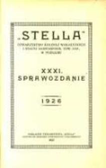 """""""Stella"""" Towarzystwo Kolonij Wakacyjnych i Stacyj Sanitarnych tow. zap. w Poznaniu XXXI Sprawozdanie 1926"""