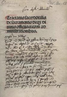 Tractatus sacerdotalis de sacramentis deq3 diuinis officijs et eorū ad ministrationibus