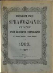 Trzydzieste piąte Sprawozdanie Związku Spółek Zarobkowych i Gospodarczych na Poznańskie i Prusy Zachodnie za rok 1906