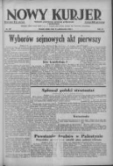 Nowy Kurjer: dziennik poświęcony sprawom politycznym i społecznym 1938.10.15 R.49 Nr237