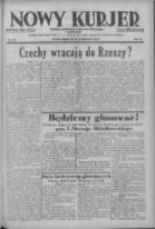 Nowy Kurjer: dziennik poświęcony sprawom politycznym i społecznym 1938.10.25 R.49 Nr245