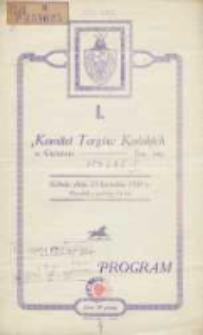 I. Program: Komitet Targów Końskich w Gnieźnie: sobota, dnia 25. kwietnia 1931 r.