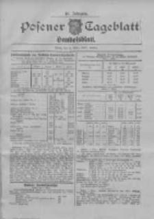 Posener Tageblatt. Handelsblatt 1907.03.01 Jg.46