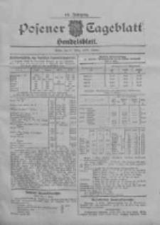 Posener Tageblatt. Handelsblatt 1907.03.08 Jg.46