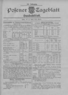 Posener Tageblatt. Handelsblatt 1907.03.22 Jg.46