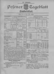 Posener Tageblatt. Handelsblatt 1907.04.26 Jg.46