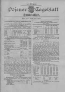 Posener Tageblatt. Handelsblatt 1907.08.01 Jg.46