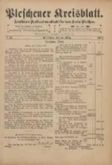 Pleschener Kreisblatt: Amtliches Publicationsblatt für den Kreis Pleschen 1901.03.13 Jg.49 Nr21