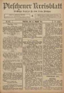 Pleschener Kreisblatt: Amtlicher Anzeiger für den Kreis Pleschen 1906.08.22 Jg.54 Nr67