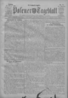 Posener Tageblatt 1908.02.14 Jg.47 Nr75