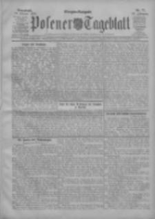 Posener Tageblatt 1908.02.15 Jg.47 Nr77