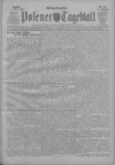 Posener Tageblatt 1908.03.11 Jg.47 Nr118