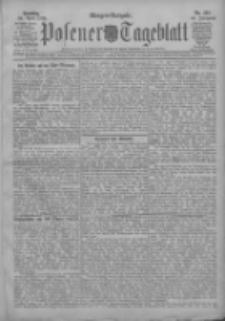 Posener Tageblatt 1908.04.26 Jg.47 Nr195