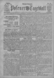 Posener Tageblatt 1908.04.28 Jg.47 Nr197