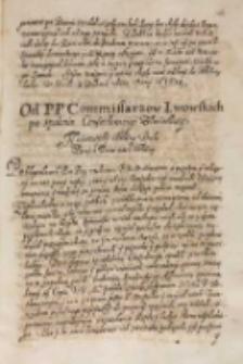 Od [...] commissarzow lwowskich [do króla Zygmunta III] po spaleniu confaederaciey zołnierskiey, Lwów 16.04.1614