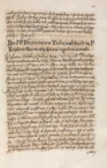 Do [...] deputatow tribunalskich za panem krakowskim [Januszem Ostrogskim] aby sprawy iego limitowali [1614]