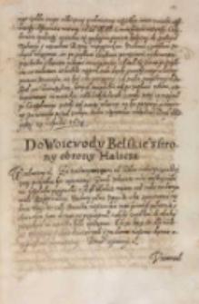 Do woiewody bełskiego z strony obrony Halicza [1614]