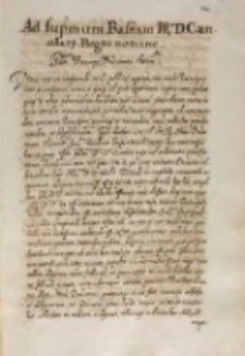 Ad suprem Bassam [...] cancellarii Regni nomine [Podpisany: Felix Kriski Regni Poloniae Cancellarius, Warszawa 08.06.1614]