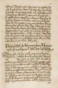 Vniuersał do woiewodztw ukrainnych aby się pod sprawę P. Heth[ma]na Coron. kupili ludzie rycerscy, Dan w Warszawie 13.07.1614