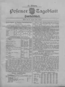 Posener Tageblatt. Handelsblatt 1908.08.22 Jg.47