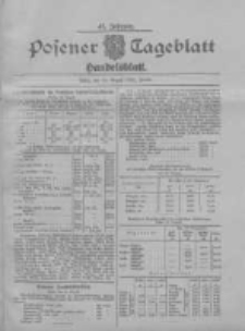 Posener Tageblatt. Handelsblatt 1908.08.24 Jg.47